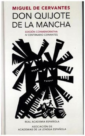Don Quijote de la Mancha (R.A.E.) - Miguel de Cervantes Saavedra