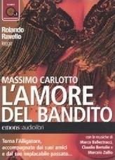 L' amore del bandito, 1 MP3-CD. Banditenliebe, 1 MP3-CD, italienische Version