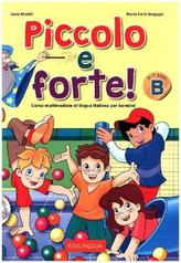 Piccolo e forte! B, m. Audio-CD