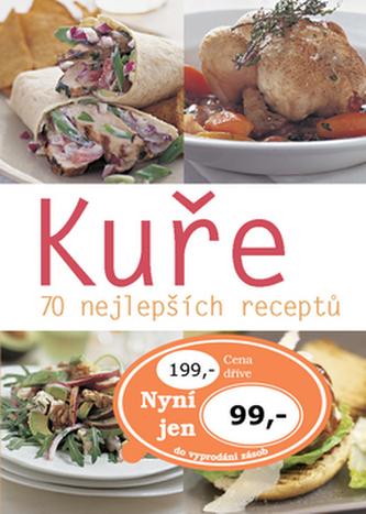 Kuře 70 nejlepších receptů
