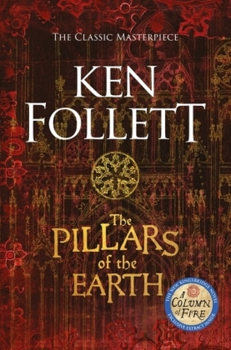 The Pillars of the Earth - Follett, Ken