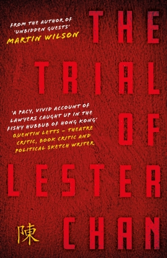 The Trial of Lester Chan - Wilson, Martin