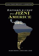 Zápisky z cest po Jižní Americe