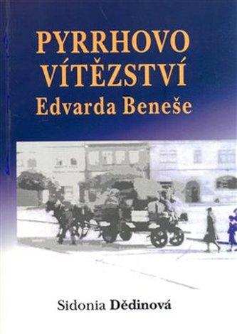 Pyrrhovo vítězství Edvarda Beneše