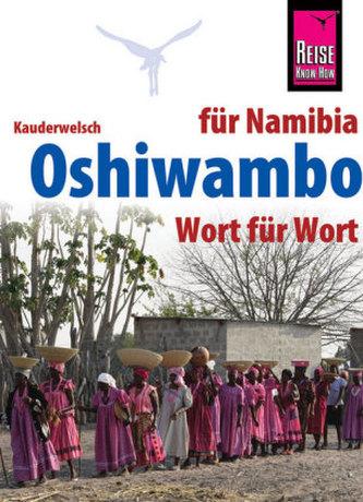 Reise Know-How Sprachführer Oshiwambo für Namibia - Wort für Wort