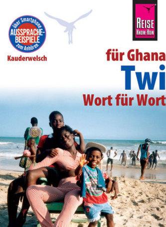 Reise Know-How Sprachführer Twi für Ghana - Wort für Wort