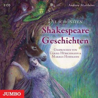 Die schönsten Shakespeare Geschichten, 3 Audio-CDs