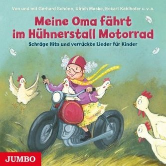 Meine Oma fährt im Hühnerstall Motorrad, Audio-CD