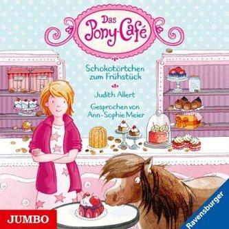 Das Pony-Café - Schokotörtchen zum Frühstück, 1 Audio-CD