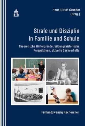 Strafe und Sisziplin in Familie und Schule