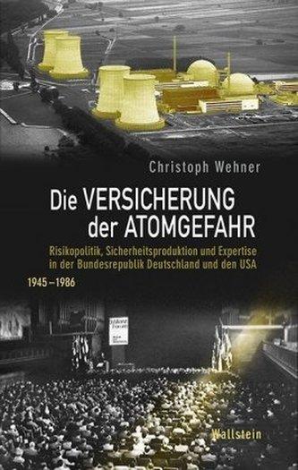 Die Versicherung der Atomgefahr