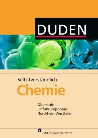 Duden Selbstverständlich Chemie, Oberstufe Einführungsphase Nordrhein Westfalen