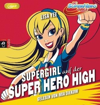 Supergirl auf der Superhelden High School, 1 MP3-CD