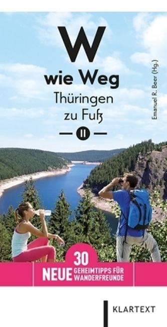 W wie Weg - Thüringen zu Fuß. Bd.2