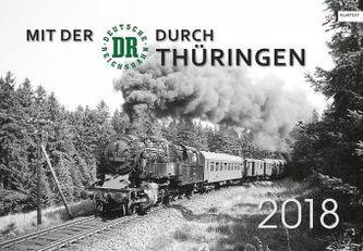 Mit der DR durch Thüringen 2018