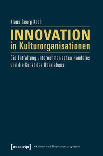 Innovation in Kulturorganisationen