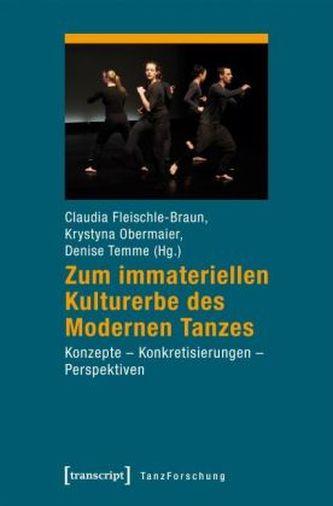 Zum immateriellen Kulturerbe des Modernen Tanzes