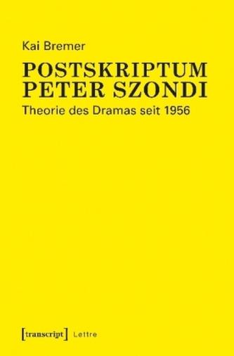 Postskriptum Peter Szondi