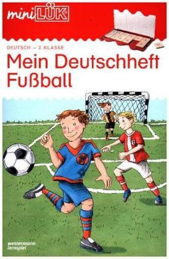 Mein Deutschheft Fußball 2. Klasse