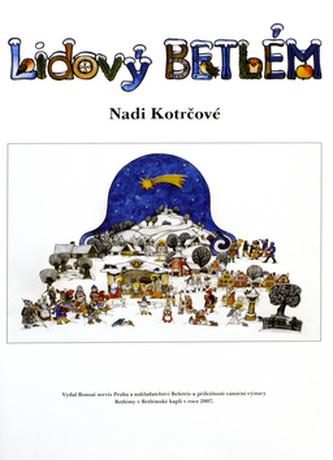 Lidový Betlém Nadi Kotrčové