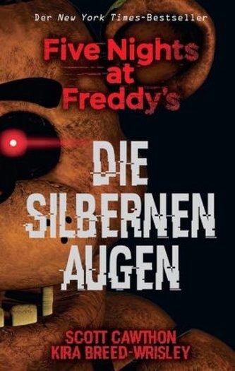 Five Nights at Freddy's: Die silbernen Augen - Cawthon, Scott
