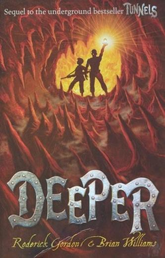 Deeper - Hlouběji do Podzemí - anglicky - Roderick Gordon