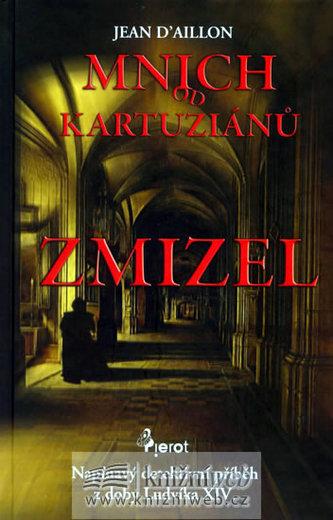 Mnich od Kartuziánu Zmizel