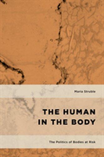 The Politics of Bodies at Risk - Struble, Maria Boikova
