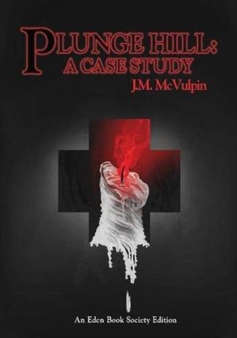 PLUNGE HILL A CASE STUDY - MCVULPIN, J M