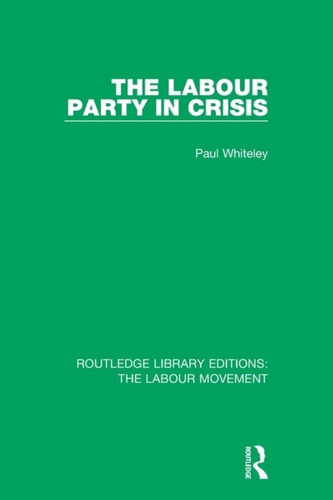 The Labour Party in Crisis