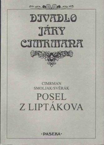 Posel z Liptákova - Zdeněk Svěrák