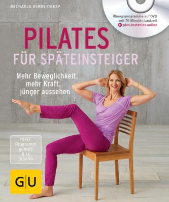 Pilates für Späteinsteiger (mit DVD) - Bimbi-Dresp, Michaela