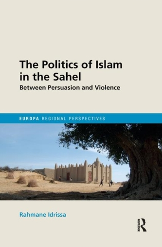 The Politics of Islam in the Sahel