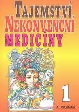 Tajemství nekonvenční medicíny 1