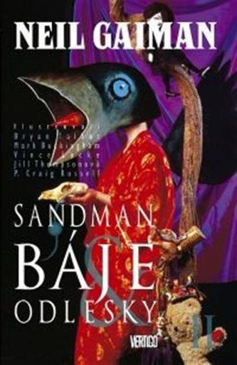 Sandman Báje a odlesky II. - Neil Gaiman
