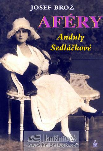 Aféry Anduly Sedláčkové