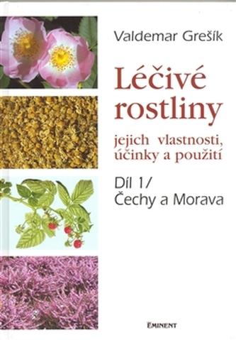 Léčivé rostliny 1 - Čechy a Morava - Valdemar Grešík