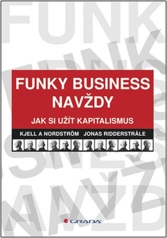 Funky Business navždy