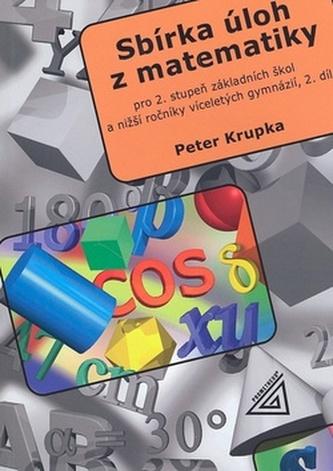 Sbírka úloh z matematiky pro 2. stupeň základních škol a nižší ročníky víceletých gymnázií (2. díl) - Náhled učebnice