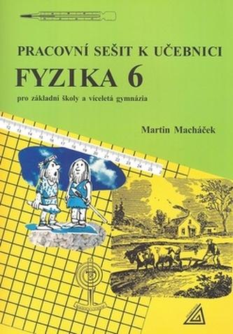 Pracovní sešit k učebnici Fyzika 6 - Jiří Mikulčák