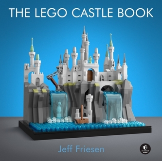 The Lego Castle Book - Friesen, Jeff