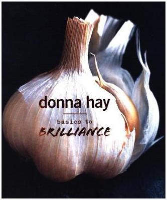 Basics To Brilliance - Hay, Donna