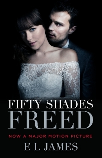 Fifty Shades Freed (Movie Tie-In) - James, E L