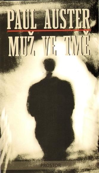 Muž ve tmě