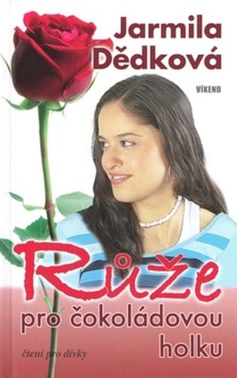 Růže pro čokoládovou holku