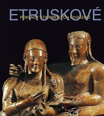 Etruskové Poklady starobylých civilizací