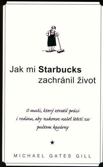Jak mi Starbucks zachránil život