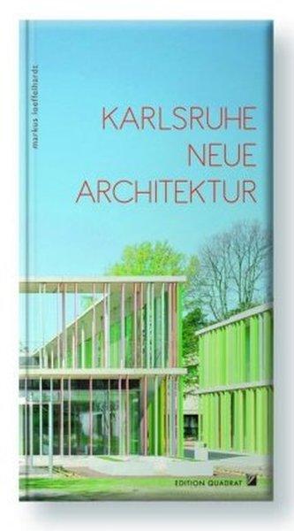 Karlsruhe neue architektur l ffelhardt markus - Architektur karlsruhe ...