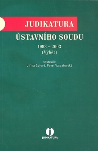 Judikatura Ústavního soudu 1993 - 2003