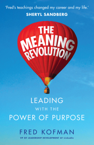 The Meaning Revolution - Kofman, Fred